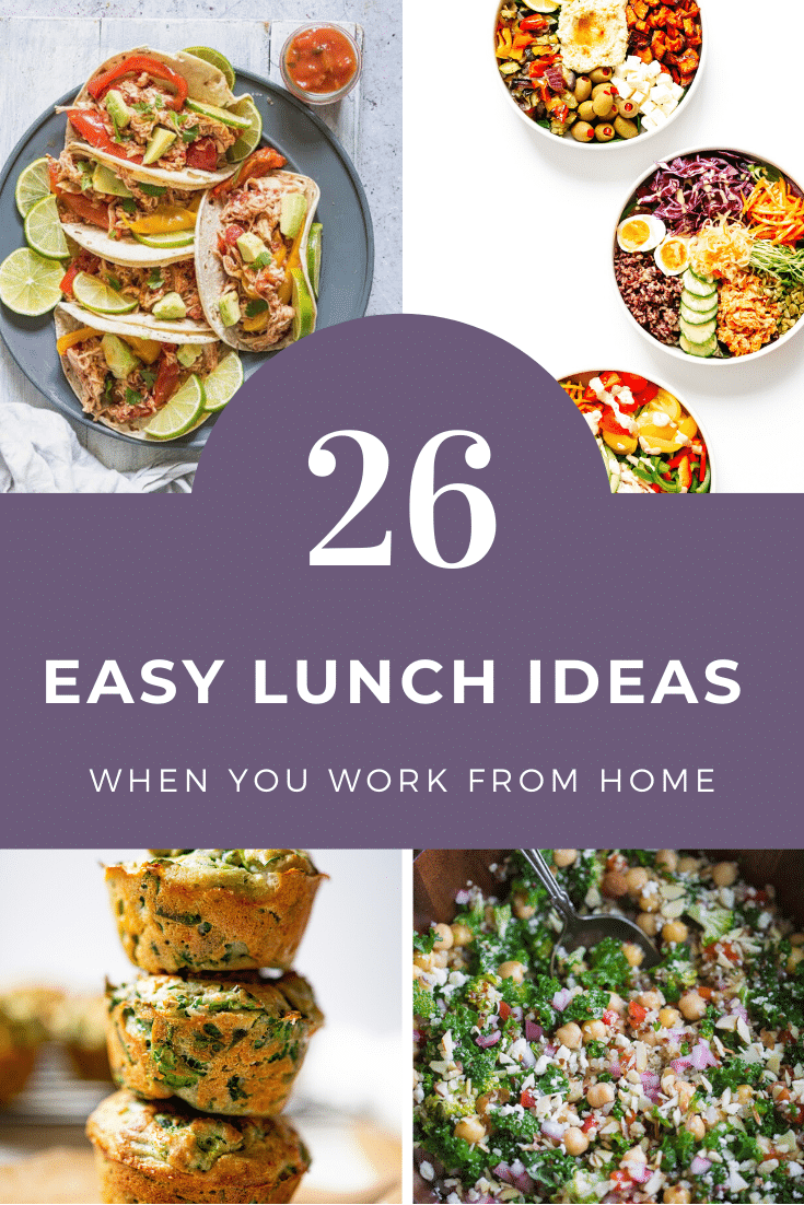26 Easy Lunch Ideas When You Work From Home Skinny Spatula