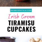 Irish Cream Tiramisu Cupcakes
